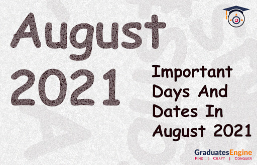 Important Days And Dates In August 2021