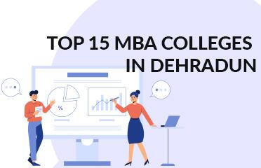 Top-15-MBA-colleges-in-Dehradun