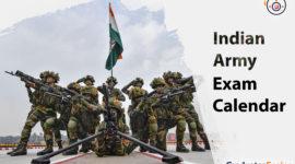 Indian Army Exam Calendar | Defense Exam Calendar