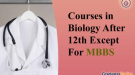 Courses In Biology After 12th Except For MBBS