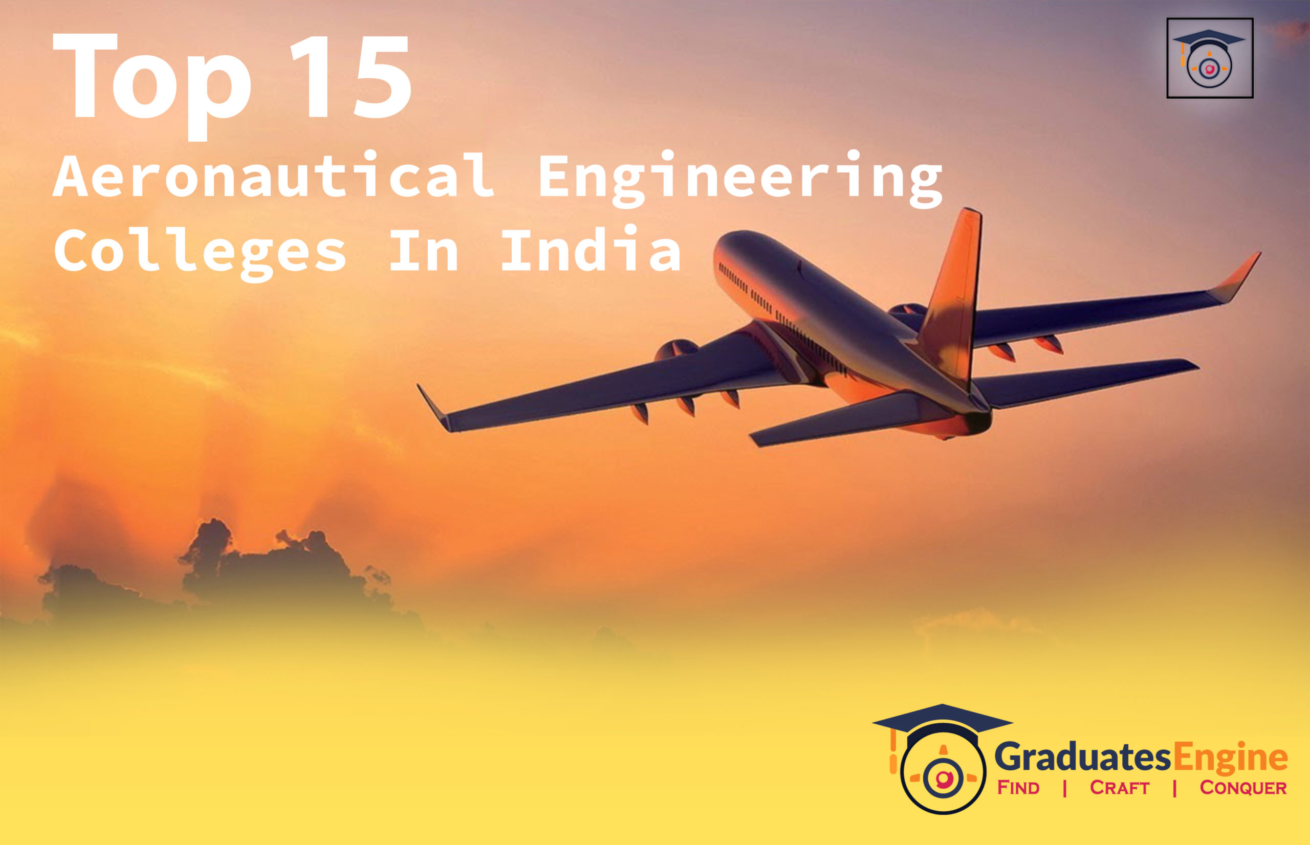 Top 15 aeronautical engineering colleges in India
