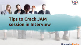 Tips to Crack JAM session in interview